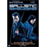 Ballistic: Robbanásig feltöltve (DVD)