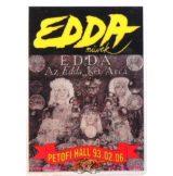 EDDA - AZ EDDA 2 ARCA. PETŐFI HALL.93.02.06.  Stage pass.