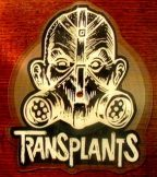 TRANSPLANTS - GANGSTERS AND THUGS