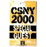 Crosby, Stills, Nash & Young 2000. SPECIAL GUEST.  Stage pass.