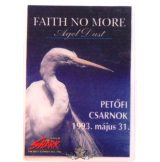 FAITH NO MORE - ANGEL DUST. PECSA.1993,V.31.  Stage pass.