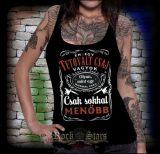 Én egy tetovált csaj vagyok.... nöi trikó, atléta