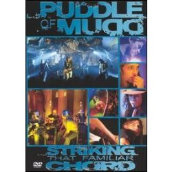 PUDDLE OF MUDD - STRIKING CHORD