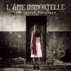 L'AME IMMORTELLE - AUF DEINEN... CD. zenei cd. digipack