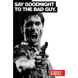 SCARFACE - SAY GOODNIGHT plakát, poszter
