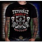Tetovált, Örült, Rocker,   poen póló