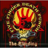 FIVE FINGER DEATH PUNCH - THE BLEEDING.   SFL. felvarró