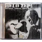 HELO ZEP ! - HANGOSAN, GYORSAN, AHOGY KELL.  zenei cd