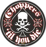 Choppers - Til you die - Iron cross.  motoros felvarró