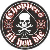 Choppers - Til you die - Iron cross.  motoros felvarró