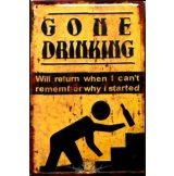 GONE DRINKING.  20X30.cm. fém tábla kép