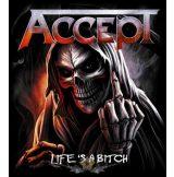 Accept - Life is a bitch.   SFL. felvarró