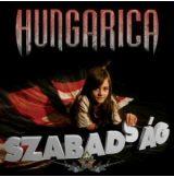 Hungarica - A SZABADSÁG betűi CD.  zenei cd