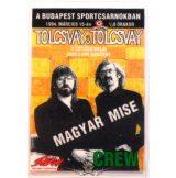 TOLCSVAY - MAGYAR MISE. CREW. BP.SPORTCSARNOK. 1994.MÁRCIUS.15.  Stage pass.