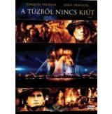 A tűzből nincs kiút (DVD)