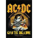 AC/DC - Give the dog abone TEXTILE POSTER. zenekaros zászló