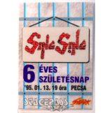 SING SING - 6 ÉVES SZÜLETÉSNAP. 1995.01.13. PECSA.  Stage pass.