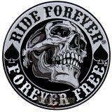 RIDE FOREVER - FOREVER FREE. hátfelvarró