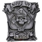 Shut up & ride.  BE. fém motoros jelvény