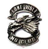 Lone wolf - No club kitűző,  BE. fém motoros jelvény