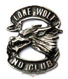Lone wolf - No club kitűző,  fém motoros jelvény