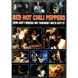 RED HOT CHILI PEPPERS - ÉOVE AINT W....