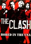 THE CLASH - BORED IN THE USA